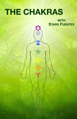 The Chakras with Starr Fuentes
