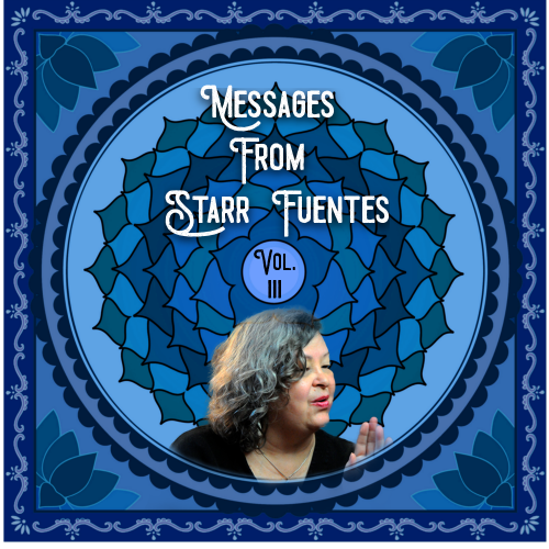 Messages from Starr – Volume Three
