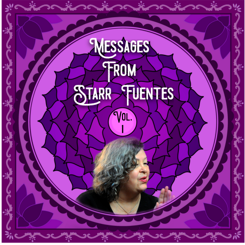 Messages from Starr – Volume One